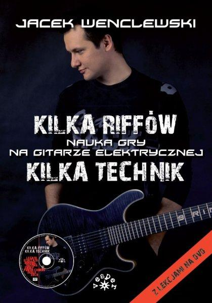 Kilka Riffów, Kilka Technik + CD